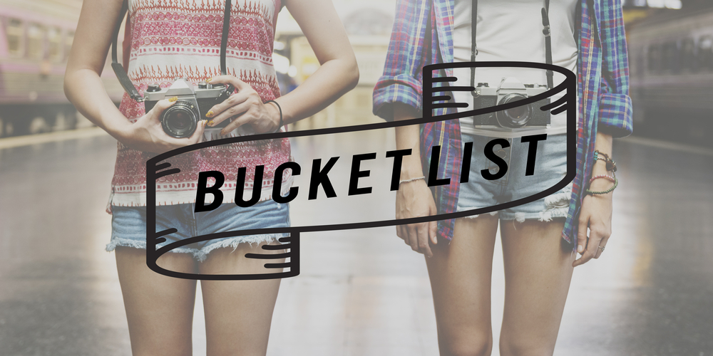 Why EVERYBODY Needs a Bucket List